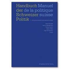 """Informationen zum """"Handbuch der Schweizer Politik"""""""