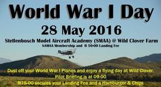 Get the dust and cob-webs off your World War 1 planes and come and enjoy a lêkker day at SMAA and Wild Clover on Saturday, the 28th of May 2016. Restaurant Guests welcome to come and see these awesome Model Airplanes fly.