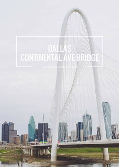 Continental Avenue Bridge in Dallas