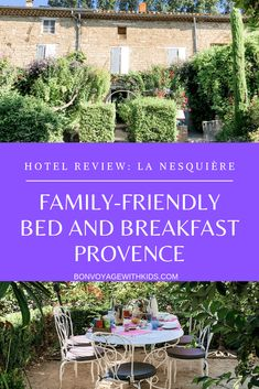 Traveling to France with kids? Finding family-friendly accommodations in France for a family of five can be a challenge.  La Nesquière is an authentic Provencal experience perfect for larger families with lots for kids to enjoy.  Here you can vacation in France like the French while being centrally located to visit all Provence has to offer.  Click through to find out more about this dreamy Provencal experience.