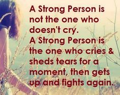 This is true, you are very strong, a lot stronger then me. I could only wish and hope to be like you some day. XOXOXOXOXOXOX