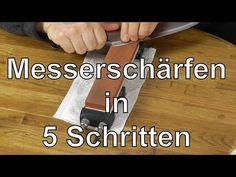 Messer schärfen auf Schleifsteinen in 5 Schritten - Anleitung: Messer richtig scharf schleifen - YouTube