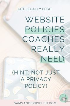 What website policies do coaches, creatives and consultants REALLY need? Watch this episode to learn what you actually need to be legally legit. Creating A Business, Starting A Business, Business Tips, Online Business, Business Coaching, Coaching Techniques, Coach Website, Copy Cats, Online Coaching
