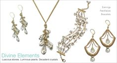 Divine Elements...French Luxe inspired jewelry designs for Sophia & Chloe.