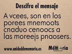 UNIDAD DE MEMORIA.                                    ENTRENAMIENTO CEREBRAL: Descifra el consejo 18-3-2015