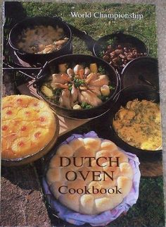 World Championship Dutch Oven Cookbook: Juanita Kohler #cookbook