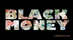 Supreme Court: We can not act on mere suspicion that Black Money is being made White illegally