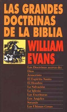 William Evans Las Grandes Doctrinas De La Biblia Libros