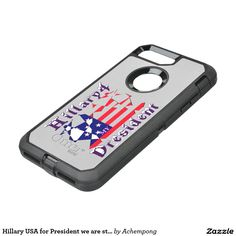 """""""we are stronger together"""". Its about time we realize that American dream not just in the United States in the world of sports, environment, education health science and technology but to realize that E #Hillary USA for President we are stronger together OtterBox Defender iPhone 7 Plus Case"""
