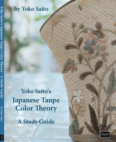 One World Fabrics: Shop | Category: English Craft/Quilting Books | Product: Yoko Saito's Taupe Color Study Book