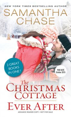 The Christmas Cottage / Ever After | Samantha Chase |