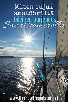 Mayday, Beginner on Board! How First-Timer Survived Winter Sailing on the Baltic Sea? Responsible Travel, Baltic Sea, Ultimate Travel, Live In The Now, Outdoor Activities, Arctic, Travel Tips, Sailing, Survival
