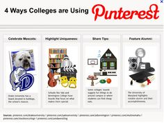 4 Ways Colleges are Using Pinterest. Higher Education Marketing....Power of Pinterest bulletin board/ RAMA training program idea for next year