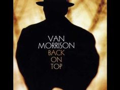 "▶ Van Morrison - ""In The Midnight"" [From LP 'Back On Top' 1999] `j"