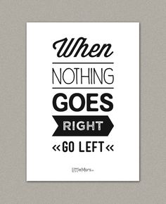 A4 Typographic print  Quote print  When nothing goes by LittleMars, £15.00