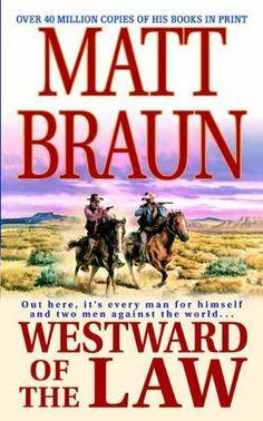 Westward of the Law by Matt Braun