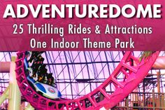 Adventuredome at Circus Circus Las Vegas. M-Th 11am-6pm; F-Sa 10am-12m; Su 10am-9pm. $5-10 per ride. All-day pass $29.95.