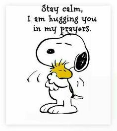 Snoopy, hugging you in my prayers