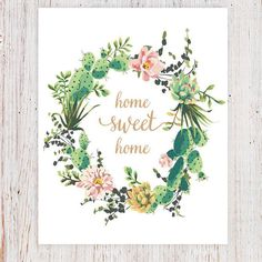Home Sweet Home Succulent Watercolor Wreath Floral Quote Printable. Succulent Print with Home Sweet Home quote in the center. Watercolor Quote, Wreath Watercolor, Watercolor Cards, Watercolor Flowers, Watercolor Paintings, Watercolors, Calligraphy Watercolor, Watercolor Succulents, Art Prints Quotes