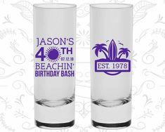 40th Birthday Shooter Glasses, Beach Birthday, Tropical Birthday, Birthday Tall Shot Glasses (20212)