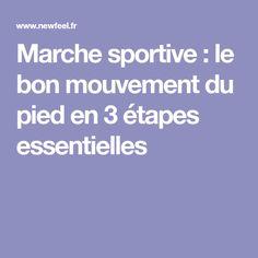 Marche sportive : le bon mouvement du pied en 3 étapes essentielles