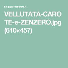 VELLUTATA-CAROTE-e-ZENZERO.jpg (610×457)