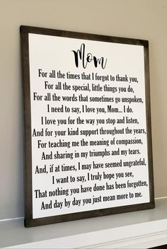Mom by framed sign mother s day gift thank you sign loved one inspirational saying gift from children farmhouse decor i love you Diy Gifts For Mom, Diy Mothers Day Gifts, Mothers Day Cards, Mother Gifts, Mothers Day Signs, Mothers Day Ideas, Special Gifts For Mom, Mothers Day Saying, Mothers Day Decor