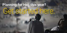 Planning for #Hajj this year? Get started here.
