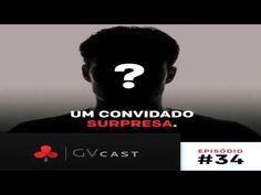 Um Convidado Surpresa  (Flávio no ÓtarioCast)  Flavio Augusto GVCast 34