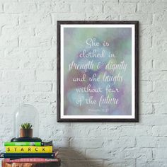 She is clothed...Prov 31:25 Bible verse by GrapevineDesignShop