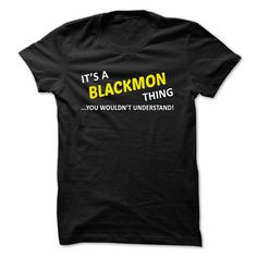 #Namest-shirt... Cool T-shirts  Worth :$19.00Purchase Now  Low cost Codes View pictures & pictures of Its a BLACKMON factor... you wouldnt perceive! t-shirts & hoodies:If you do not completely love our design, you can SEARCH your favourite one through the u....