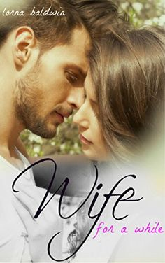 #FREE #KINDLE #BOOK  Wife for a While A Billionaire Marriage of Convenience Romance https://www.amazon.com/dp/B071HCFTGL  #AmReading #Romantic #Comedy