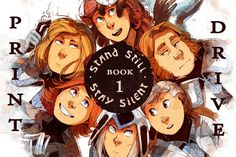 Stand Still Stay Silent book print drive on Indiegogo