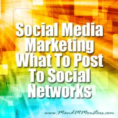 Social Media Marketing – What To Post To Social Networks