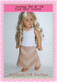 "Dream. Dress. Play.: Inspired by Pinterest- 18"" Doll American Girl Maxi Skirt"