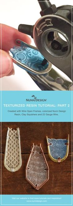 Texturized Resin Tutorial: Part 2 Created with Wire Open Frames, colorized Nunn Design Resin, Clay Squishers and 22 Gauge Wire! http://www.nunndesign.com/texturized-resin-tutorial-part-2/?utm_campaign=coschedule&utm_source=pinterest&utm_medium=Nunn%20Design&utm_content=Texturized%20Resin%20Tutorial%3A%20Part%202