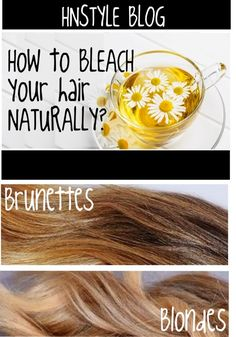 "HnStyle Blog: Lighten your hair with Chamomile Tea (Natural Organic ""Bleacher"")"
