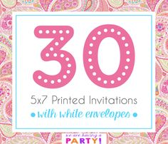 30, 5x7 Invitations with White Envelopes Professionally Printed by WeAreHavingaParty on Etsy https://www.etsy.com/listing/263026054/30-5x7-invitations-with-white-envelopes