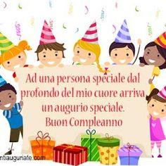 Ad una persona speciale dal profondo del mio cuore arriva un augurio speciale