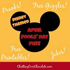 Disney Themed April Fools' Day Fun! | Chatting Over Chocolate #DisneyJokes #DisneyPrintables