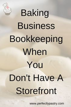 Seriously, if you have not started your bookkeeping you need to do that. You should be tracking all money coming in and going out Home Bakery Business, Baking Business, Catering Business, Cake Business, Home Baking, Baking Tips, Cupcake Icing, Cupcakes, Opening A Bakery