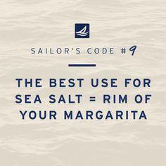 A little Cinco de Mayo flavored Sailor's Code for your Monday... #sailorscode