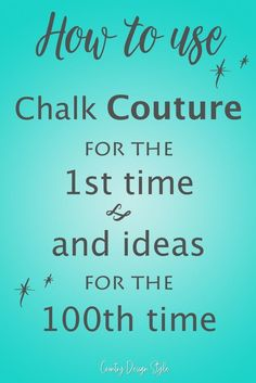 How to use Chalk Couture for the first time. Ideas for projects and correcting mistakes. Country Design Style #ChalkCouture #Chalkology #ChalkArt #FarmhouseDecor