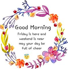 Day of Cheer - Fashionhome Friday Morning Greetings, Friday Morning Images, Happy Friday Pictures, Good Morning Greeting Cards, Friday Wishes, Happy Friday Quotes, Good Morning Messages, Friday Gif, Friday Humor