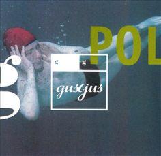 GusGus - Polydistortion