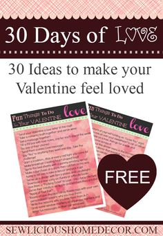 30 Fun things to do for your Valentine! FREE Printable.  sewlicioushomedecor.com