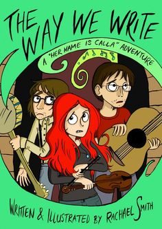 The-Way-We-Write by Rachael Smith. Review at http://girlycomic.livejournal.com/176752.html