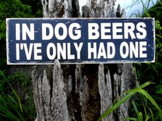 DOG BEER Wooden Sign 5.5 X 18 No.5518DB by JezebelTreasures, $19.99
