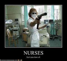 Don't piss off a nurse