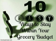 10 Easy Ways to Stay Within Your Grocery Budget